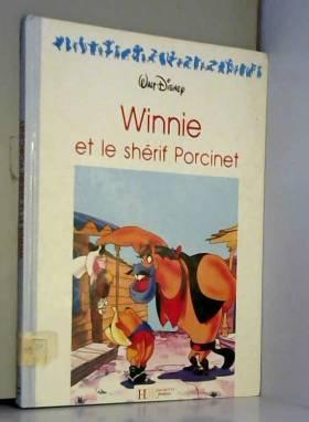 Winnie et le shérif Porcinet