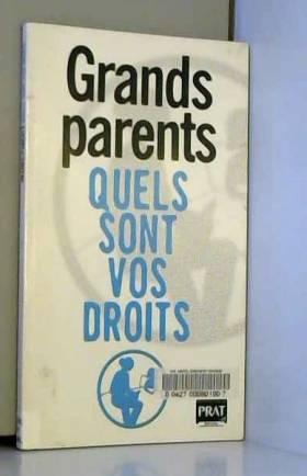 Grands-parents : Quels sont...