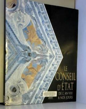Collectif - Conseil d'état de l'an VIII à nos jours