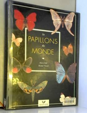 Alain Eid - Les papillons du monde
