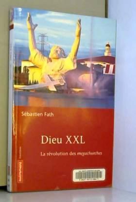 Dieu XXL : La révolution...