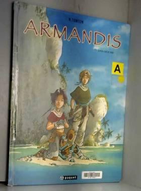 Armandis, tome 1: Entre...