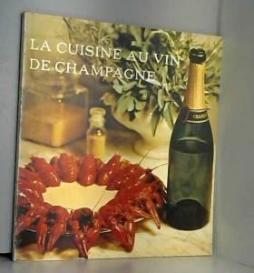 La cuisine au vin de champagne
