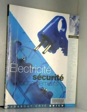 Electricité : Sécurité et...