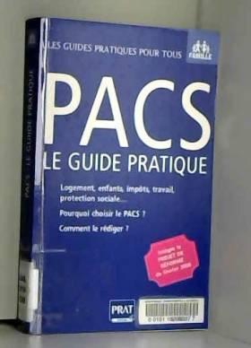 PACS : le guide pratique :...