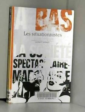 Les Situationnistes:...