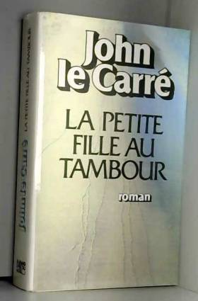 John Le Carré - La petite fille au tambour / Le Carré, John / Réf: 24272