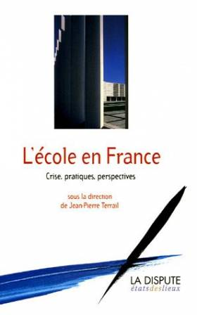 L'Ecole en France : Crise,...