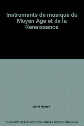 David Munrow - Instruments de musique du Moyen Age et de la Renaissance