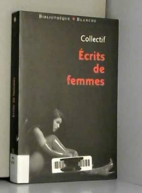 Collectif - Ecrits de femmes