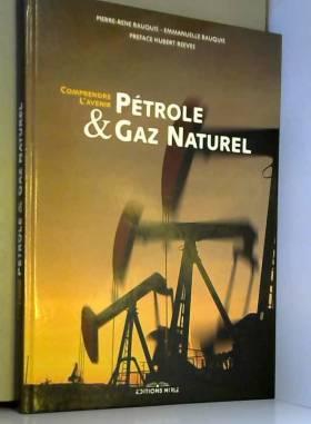 Pétrole et gaz naturel :...