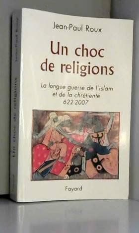 Un choc de religions : La...