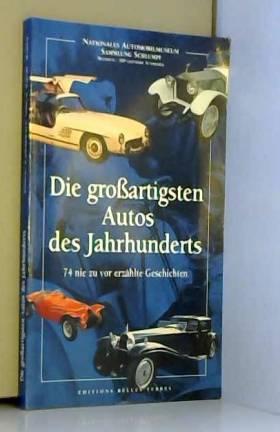 Die groïartigsten Autos des...