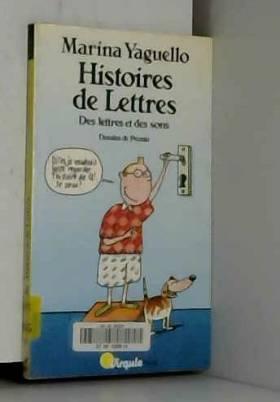 Histoire De Lettres. Des...