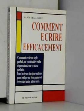 COMMENT ECRIRE EFFICACEMENT