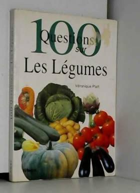100 questions sur les légumes