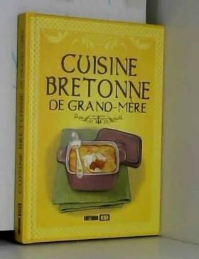 Cuisine de Grand-Mere...