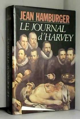 Jean Hamburger - Le Journal d'Harvey