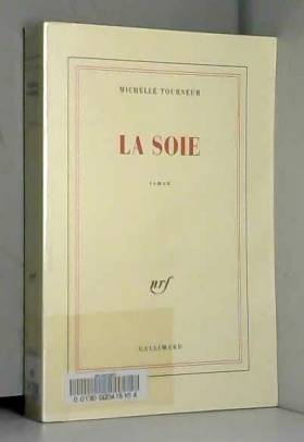 Michelle Tourneur - La Soie