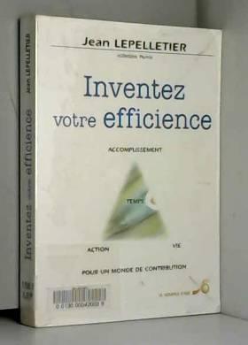 INVENTEZ VOTRE EFFICIENCE....
