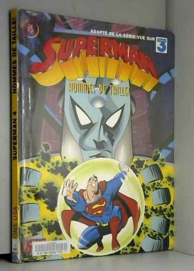 Superman, Tome 4 : Hommes...