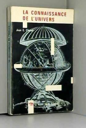 Charon Jean E. - La connaissance de l'univers.