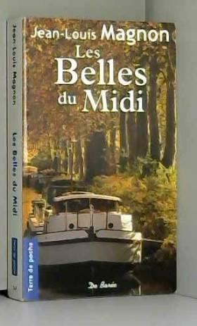 Magnon Jean-Louis - Belles du Midi (les)