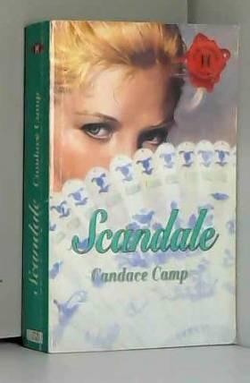 Candace Camp - Scandale (Les historiques)