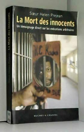 La Mort des innocents : Un...