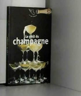 Le gout du champagne