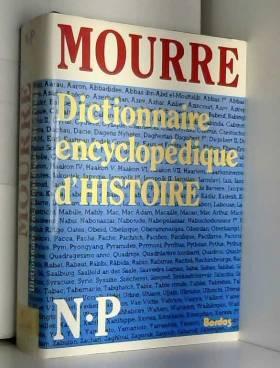 Mourre - DICT.ENCYC.HISTOIRE 6 NE (Ancienne Edition)