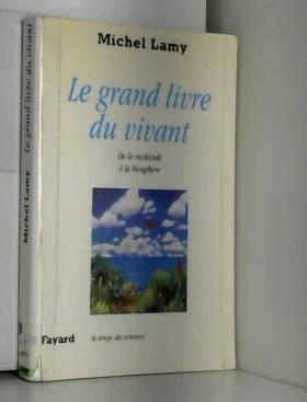 Le grand livre du vivant,...