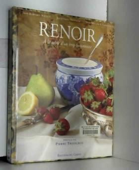 Renoir, à la table d'un...