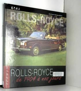Rolls-Royce de 1904 à nos...