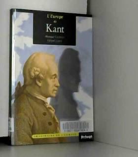 Monique Castillo et Gérard Leroy - L'Europe de Kant
