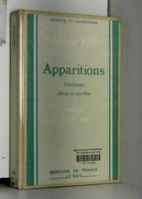Apparitions. Fantômes,...
