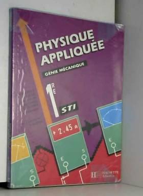 Physique appliquée, 1re STI...