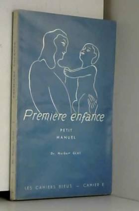 Première enfance Petit manuel