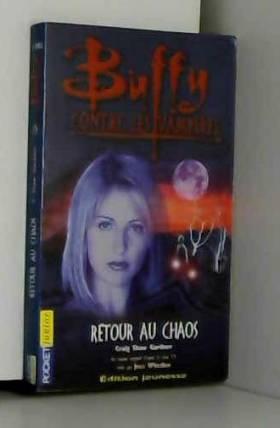 Buffy, numéro 10 : Retour...