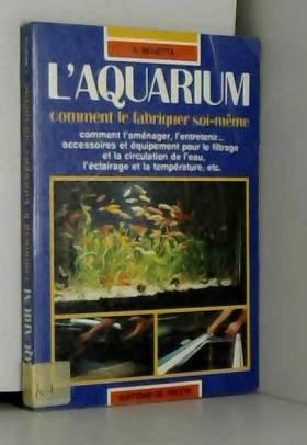 L'Aquarium:Comment le...