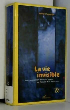 La vie invisible : Les...