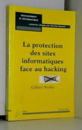 La protection des sites...