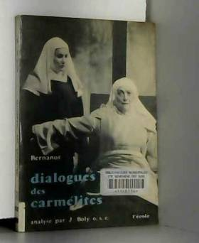 BERNANOS - Dialogues des Carmélites