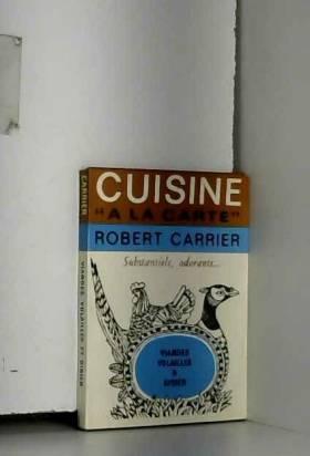 """Cuisine """" A la carte """"..."""
