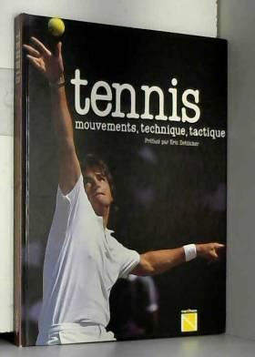 Tennis mouvements technique...