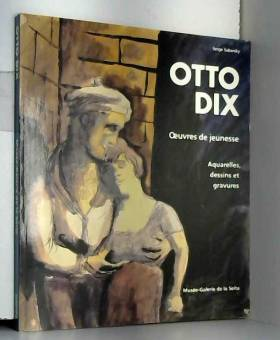 Otto Dix: Oeuvres de...