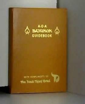 COLLECTIF - A-O-A BANGKOK OFFICIAL GUIDEBOOK