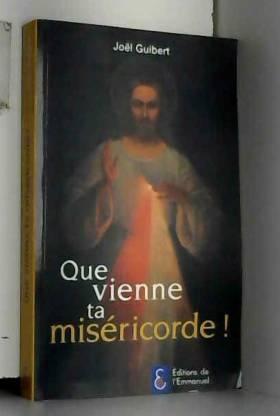 Que vienne ta miséricorde