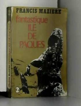 Francis Mazière - Fantastique ile de pâques