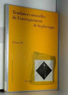 Tendances nouvelles de l'enseignement de la physique